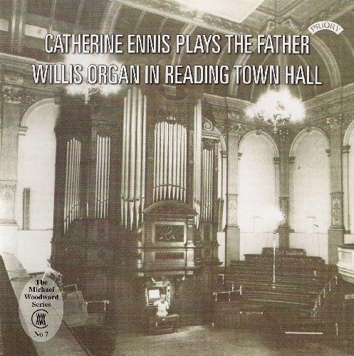 Various - Father Willis Organ of Reading Town Hall