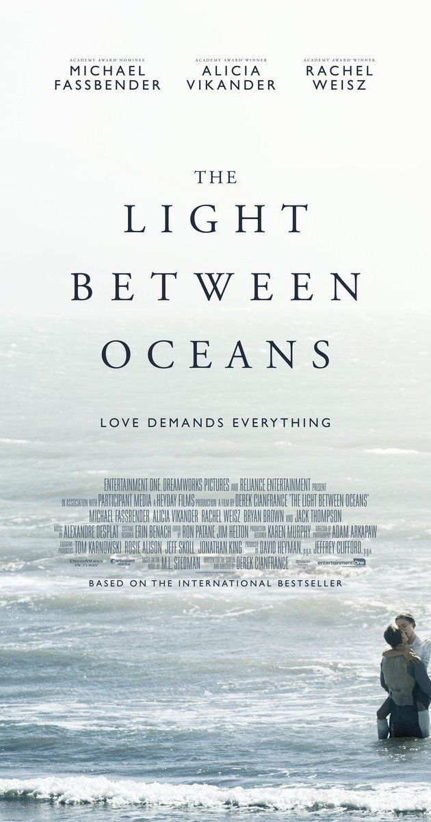 Directed by Derek Cianfrance.  With Michael Fassbender, Alicia Vikander, Rachel Weisz, Florence Clery. A lighthouse keeper and his wife living off the coast of Western Australia raise a baby they rescue from an adrift rowboat.