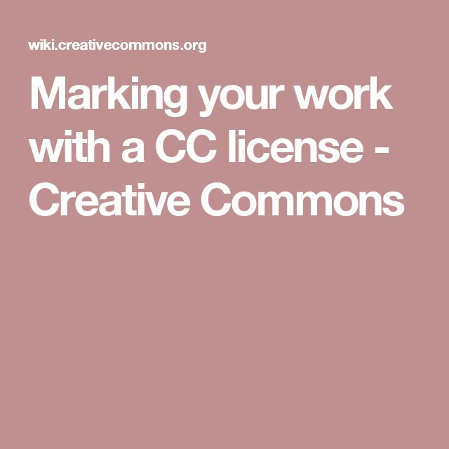 Marking your work with a CC license - Creative Commons