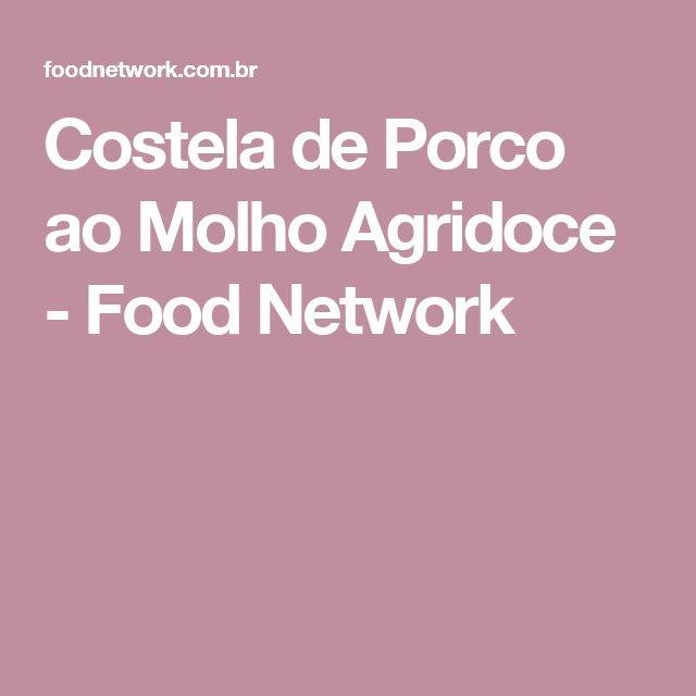 Costela de Porco ao Molho Agridoce - Food Network