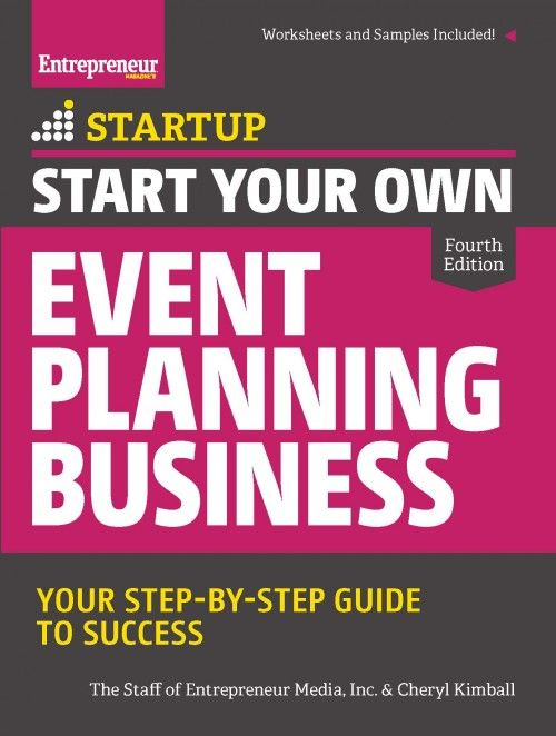 Start Your Own Event Planning Business, 4th Edition - Entrepreneur ...