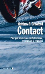 Contact - Matthew B. CRAWFORD - Éditions La Découverte