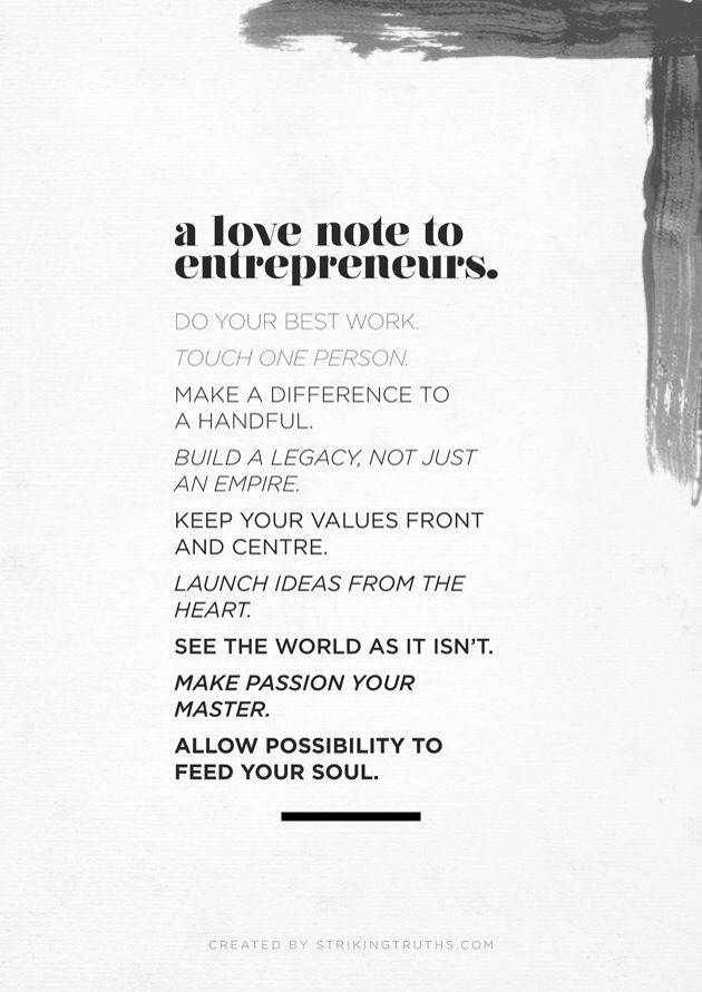 a love note to entrepreneurs // the striking truths