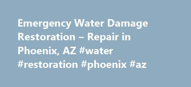 """Emergency Water Damage Restoration – Repair in Phoenix, AZ #water #restoration #phoenix #az http://alaska.remmont.com/emergency-water-damage-restoration-repair-in-phoenix-az-water-restoration-phoenix-az/  # Water Damage Repair and Mold Removal Our Phoenix Water Damage and Mold Removal Company is capable of handling any size restoration job, large or small. We always provide """"Honest Prices and Quality Service"""". Our company specializes in Flood Clean Up, Water Damage Repair, Mold Removal, Mold…"""