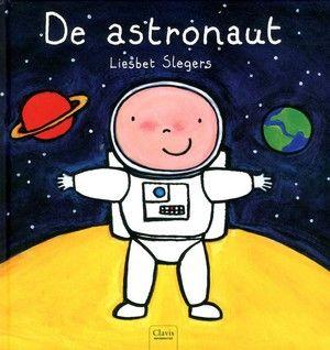 De astronaut / Liesbeth Slegers Deze titel kunt u reserveren op www.bibliotheekhoogeveen.nl