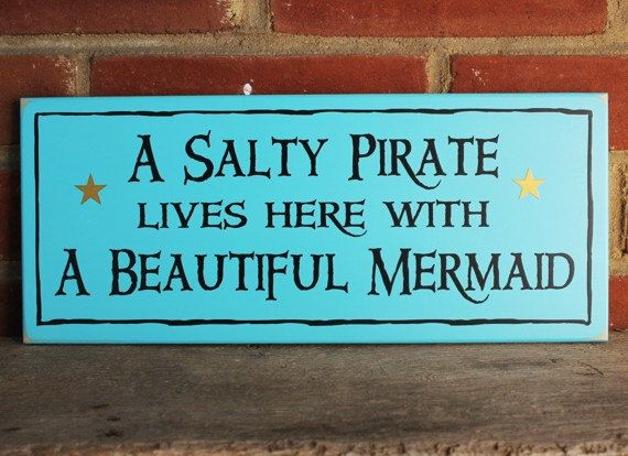 Wood Sign A Salty Pirate  Beautiful Mermaid by CountryWorkshop, $17.95