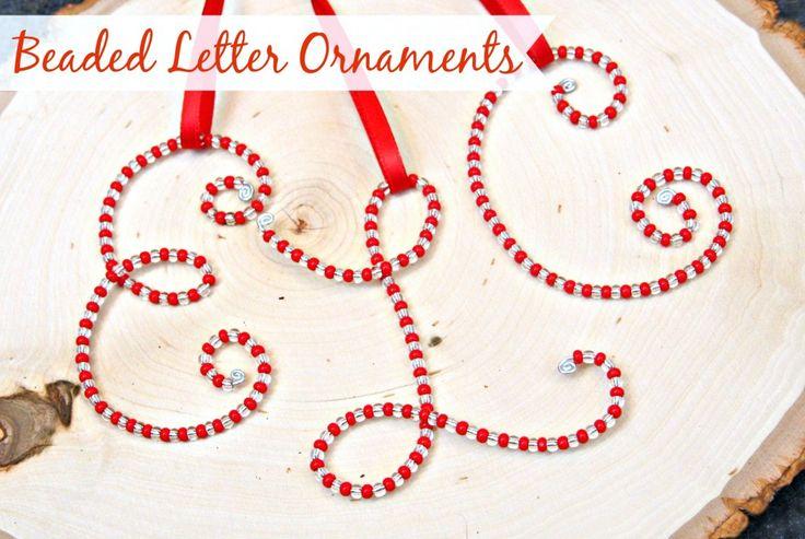 Beaded Letter Ornaments {DIY Handmade Christmas Ornaments}