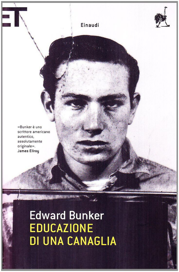 Amazon.it: Educazione di una canaglia - Edward Bunker, E. Turchetti - Libri