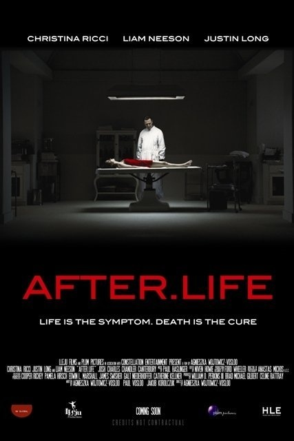 After.Life (2009) Director: Agnieszka Wojtowicz-Vosloo Cast: Christina Ricci, Liam Neeson, Justin Long, Chandler Canterbury