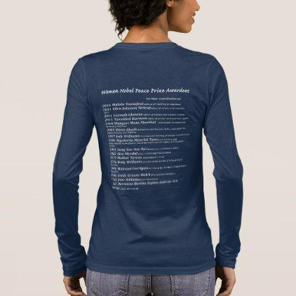 Women Nobel Peace Prize awardees Long Sleeve T-Shirt - girl gifts special unique diy gift idea