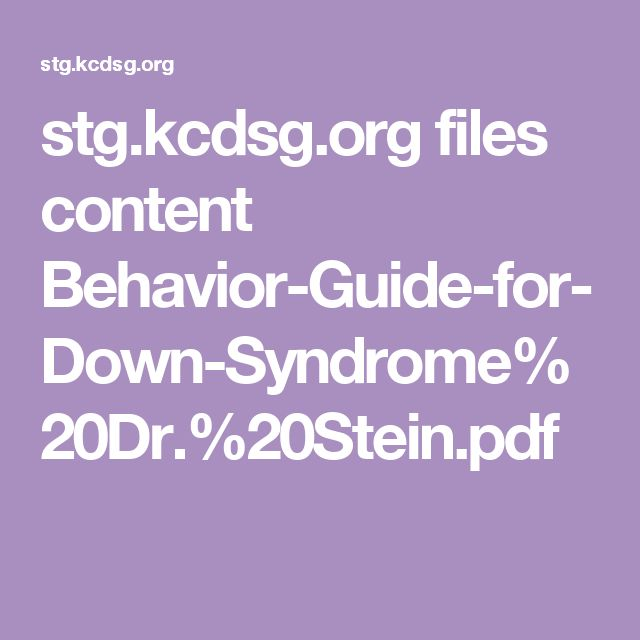 stg.kcdsg.org files content Behavior-Guide-for-Down-Syndrome%20Dr.%20Stein.pdf