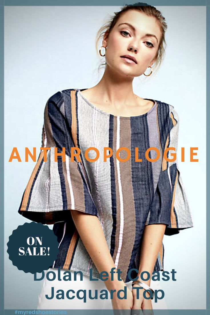 ANTHROPOLOGIE SALE! Dolan Left Coast Jacquard Top. The ideal casual yet polished look. #affiliate #anthropologie #style #sale #casual #myredshoestories