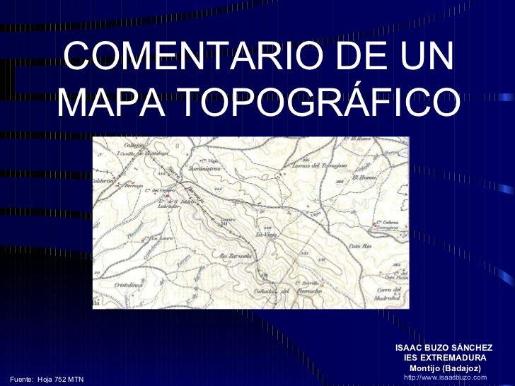 Comentario del Mapa Topográfico by Isaac Buzo via slideshare