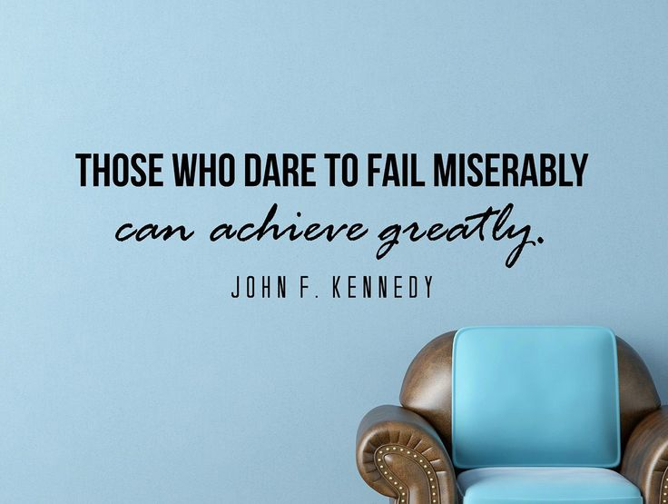 "John F. Kennedy Quote Inspirational Motivational Wall Decal Home Décor ""Those Who Dare to Fail"" 42x12 Inches"