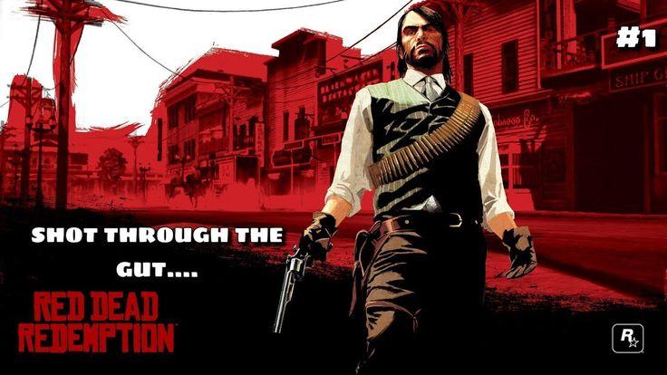SHOT THROUGH THE GUT Red Dead Redemption Ep1