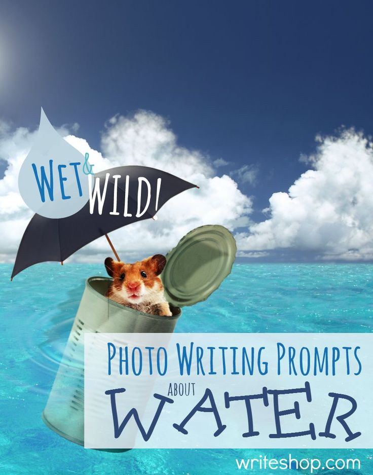 These imaginative, wet and wild photo writing prompts about water invite kids to set their tales in magical, whimsical, or adventurous settings.