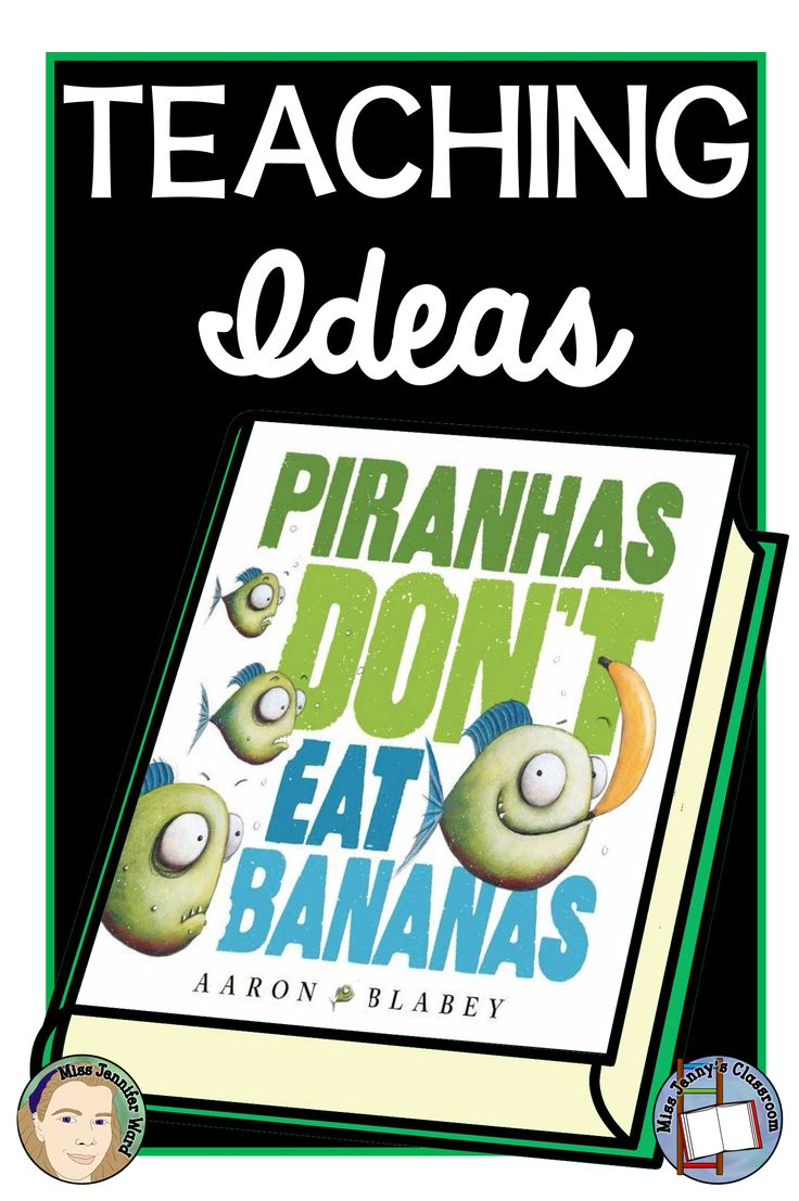 """Are you looking for teaching ideas for Aaron Blabey's """"Piranhas Don't Eat Bananas""""? Click to find out more!"""