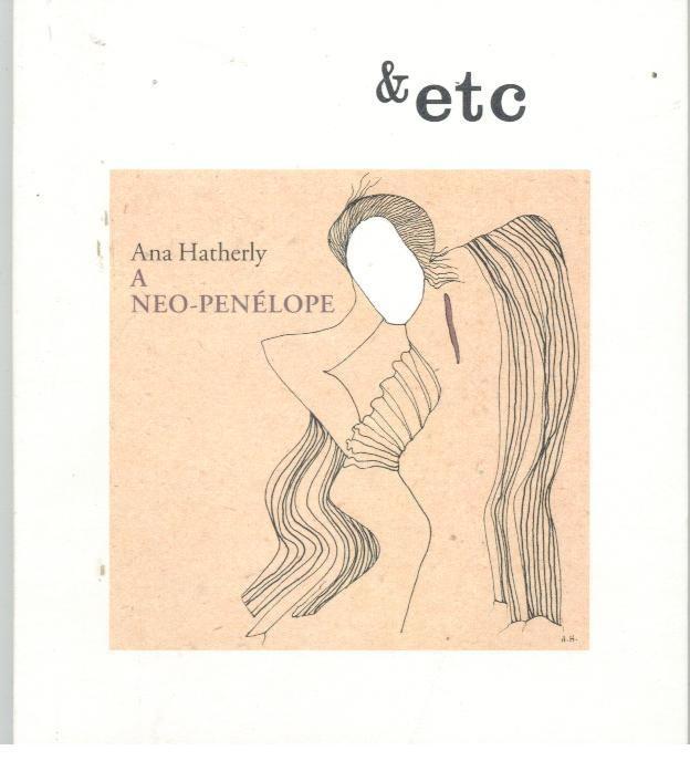 Ana Hatherly - A Neo-Penelope