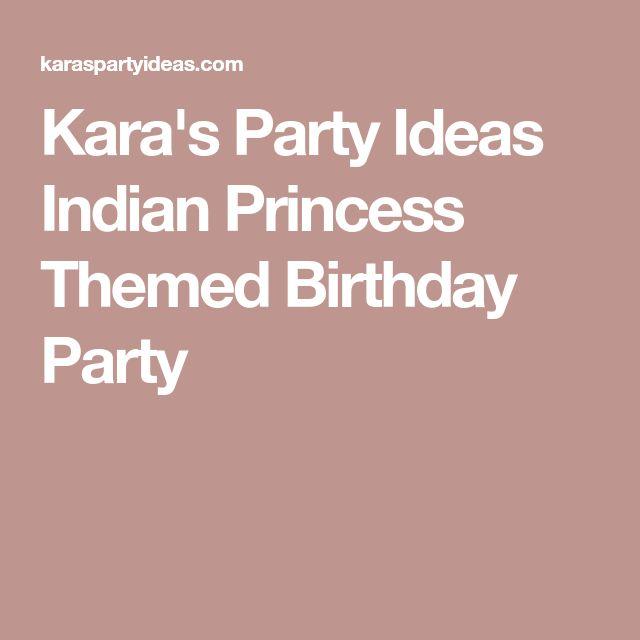 Kara's Party Ideas Indian Princess Themed Birthday Party