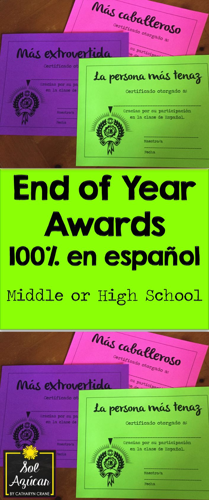 Spanish awards for the end of the year - Spanish superlatives - For intermediate and advanced middle and high school Spanish students - By Sol Azúcar
