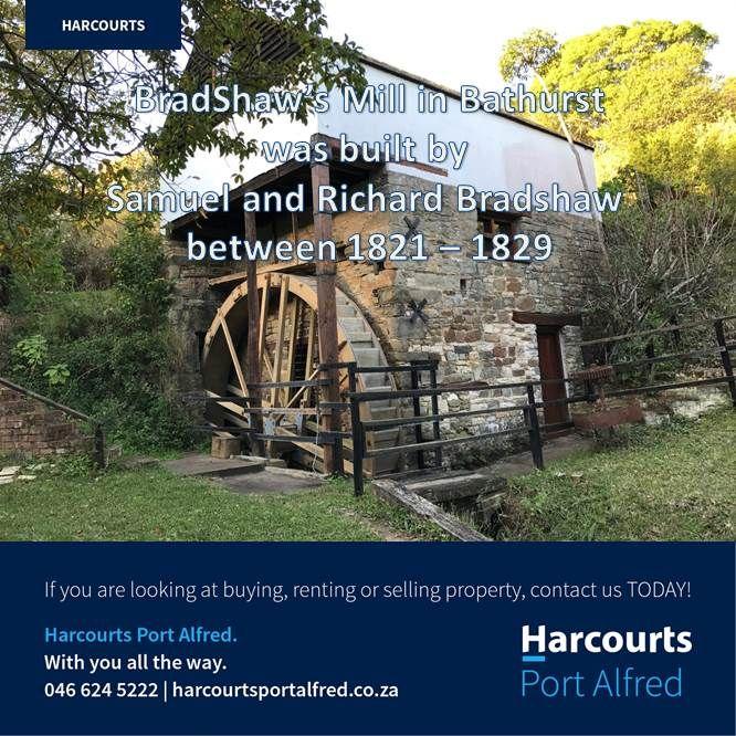 Bradshaw's Mill in Bathurst #PortAlfredandSurrounds #ThingsToDoInPortAlfred #Harcourts #PortAlfred #Bathurst