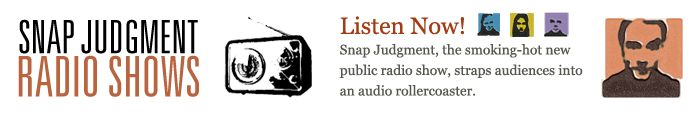 Snap on NPR | Snap Judgment