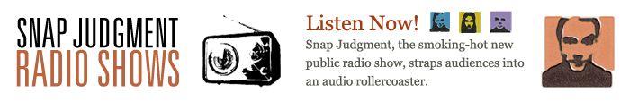 Snap Judgement Radio Shows