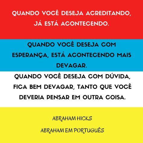 Abraham Hicks em frases #0034 - Quando você deseja...