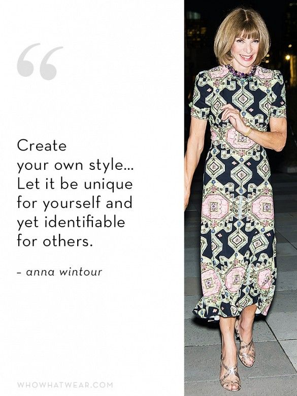 17 Best Anna Wintour Quotes On Pinterest Anna Wintour Style Quotes And Fashion Quotes