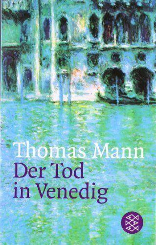 Der Tod in Venedig. Novelle. von Thomas Mann, http://www.amazon.de