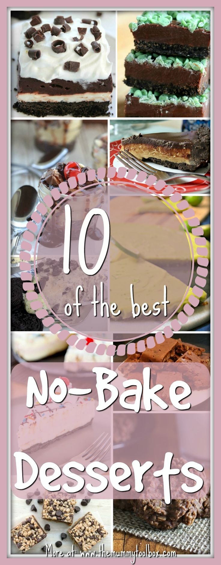 The best kind of dessert is the one you don't have to cook am i right? here are 10 delectable and easy no-bake desserts and recipes in all of their glory.