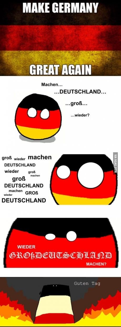 MAKE . GERMANY . GREAT . AGAIN ... REICH!! | Countryballs ...