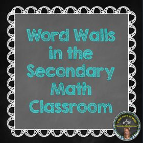 4 The Love of Math: Word Walls in Secondary Math