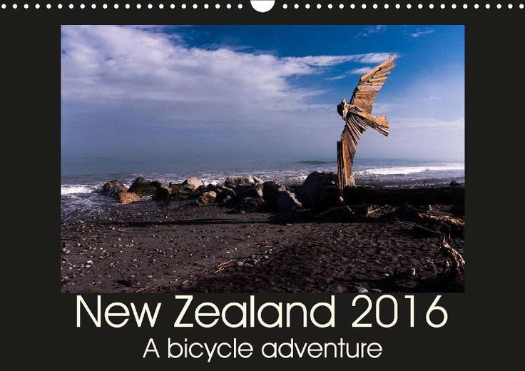 New Zealand 2016 - A bike adventure - CALVENDO