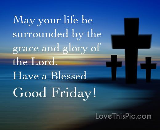 May your life be easter quote lord friday happy easter good friday religious easter quotes good friday quotes risen happy good friday happy good friday quotes