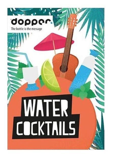 Handig boekje met water recepten voor de Dopper en gewoon om meer water te drinken #water #waterrecept #watermetsmaak #watercocktails #dopper #health
