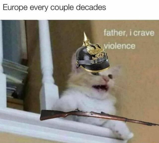 Europe Every Couple Decades Ifunny History Memes Funny Pictures History Jokes