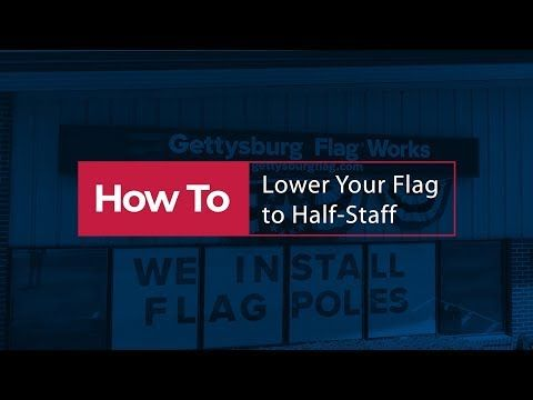 Learn About The Customary Times To Fly The Flag At Half Staff Mast Details About Customary Half Staff Dates How To Fly Your Flag Half Mast Masts Flag Pole