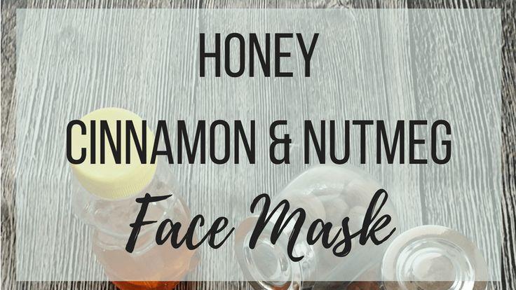 Honey, Cinnamon & Nutmeg Face Mask – Mandymag