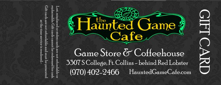 Haunted Game Cafe - Fort Collins, Colorado