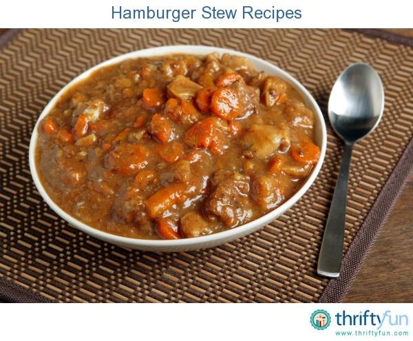 Best deer hamburger meat stew recipes