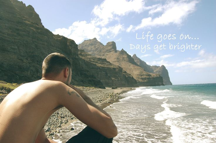 Life goes on.. Days get brighter.