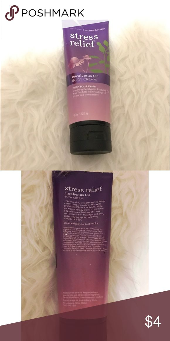 Stress Relief - Eucalyptus Tea Calming Body Cream Used; original 8oz. There's 5.5 oz left. Stress Relief Eucalyptus Tea Calming Body Cream from Bath&Body works.🌟This item cannot be sold alone, it has to be sold as bundle🌟 bath and body works Makeup