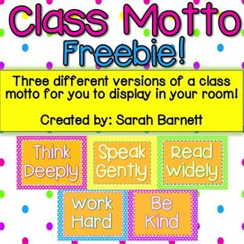 FREE!! Display this download in your classroom as a Class Motto! There are three different variations in style to pick from. Perfect for a variety of grades. Simple enough for my first grade students to follow, with the ability to go deeper with older students. Just download and print! Enjoy! Think Deeply Speak Gently Read Widely Work Hard Be Kind What is included: *How I use this in my classroom *Three variations of Classroom Motto five pages in length each
