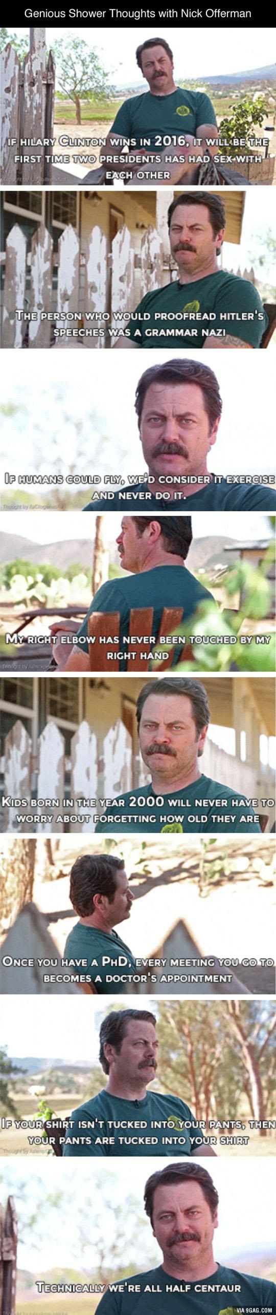 Shower thoughts from Ron Swanson - 9GAG