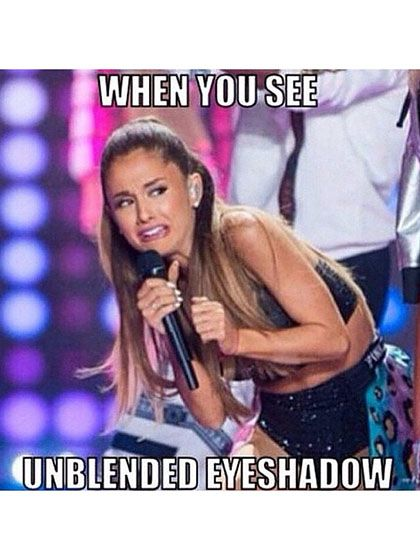 Ariana Grande, we feel ya. -- Click through for the 20 best beauty memes ever