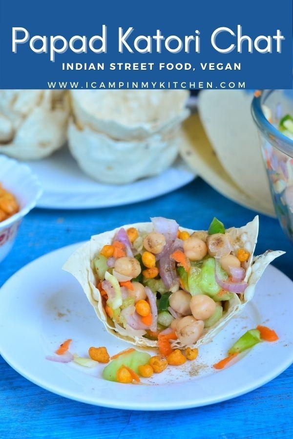 I Camp In My Kitchen Papad Katori Chat Indian Street Food Baked Recipe Food Street Food Vegetarian Vegan Recipes