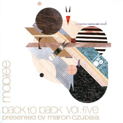 Mobilee Back To Back Vol.5 (Presented By Marcin Czubala) [CD]