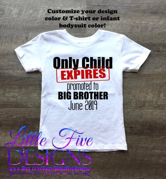 2c18e7b2ab3c Promoted to Big Brother / Only Child Expires Shirt / Personalized  MONTH/2019 | Products | Promoted to big brother, Only child, Shirts
