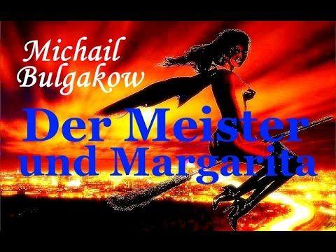 """MICHAIL BULGAKOW """"Der Meister und Margarita"""" Hörbuch Teil2"""